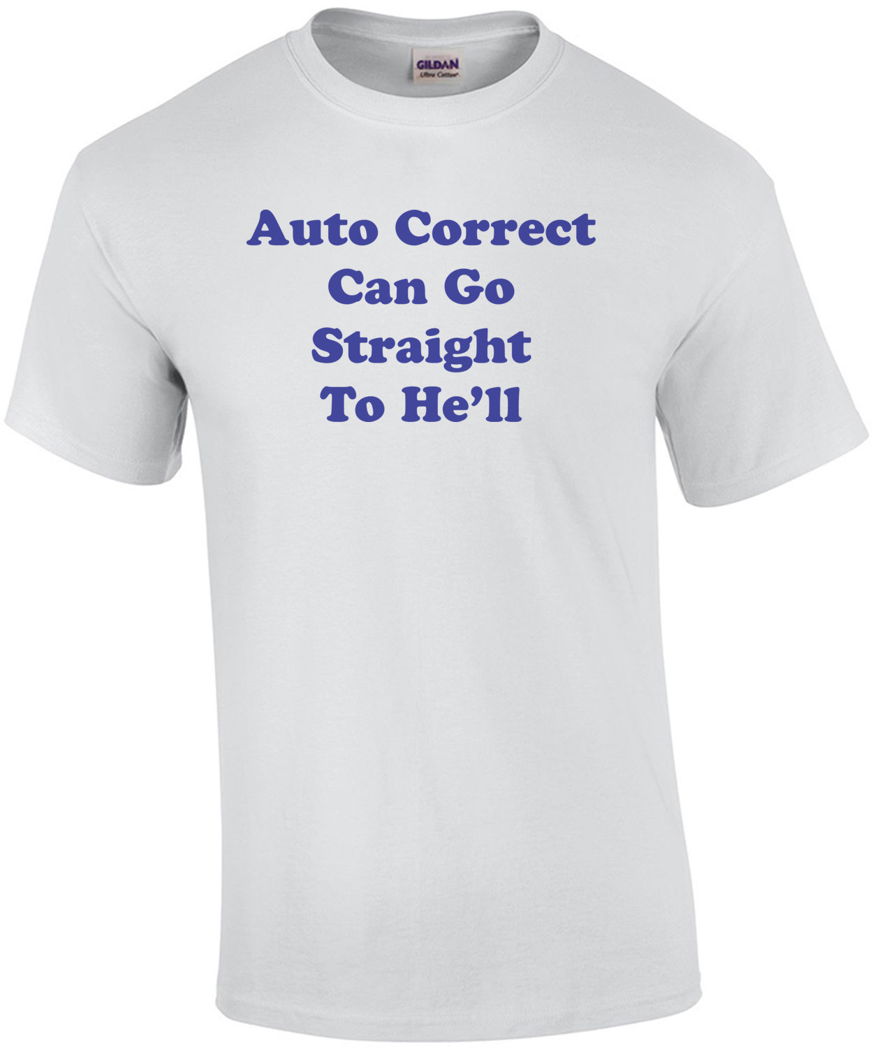 Auto Correct Can Go Straight To He'll