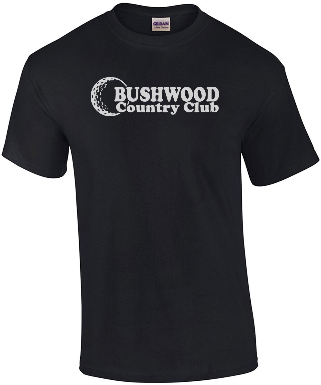 Bushwood Country Club - Caddyshack