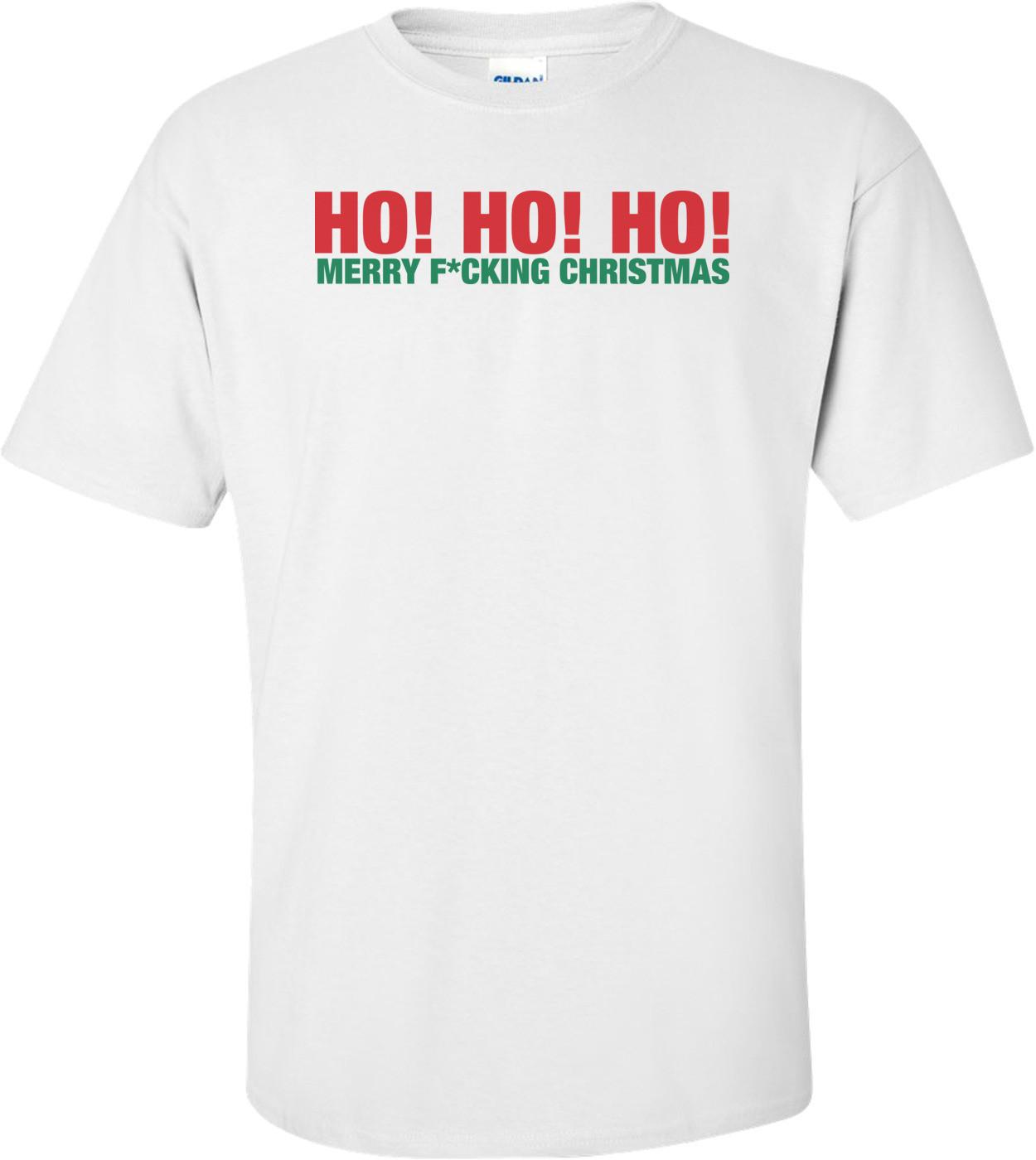 Ho, Ho, Ho Merry F*cking Christmas