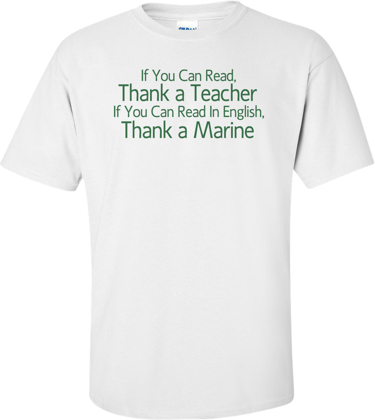 If You Can Read Thank A Teacher If You Can Read In English Thank A Marine