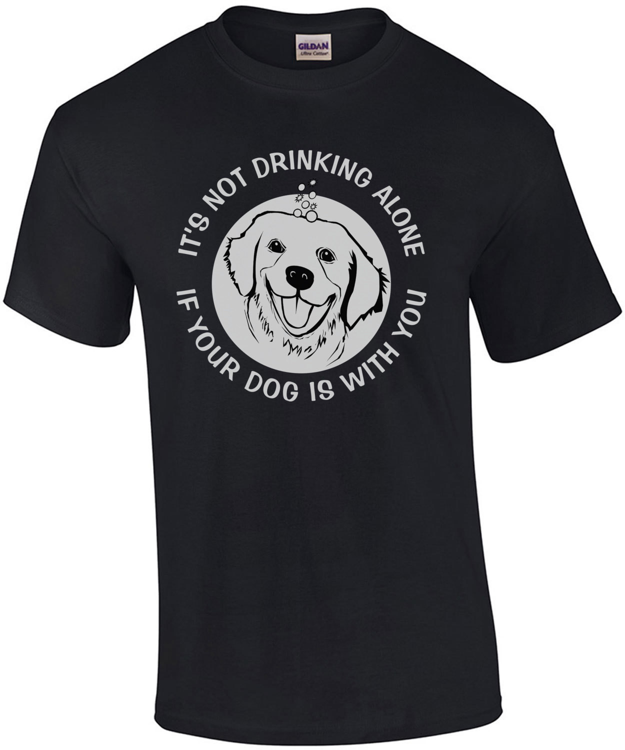 It's not drinking alone if your dog is with you - Funny Drinking