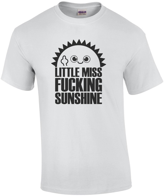 Little Miss Fucking Sunshine