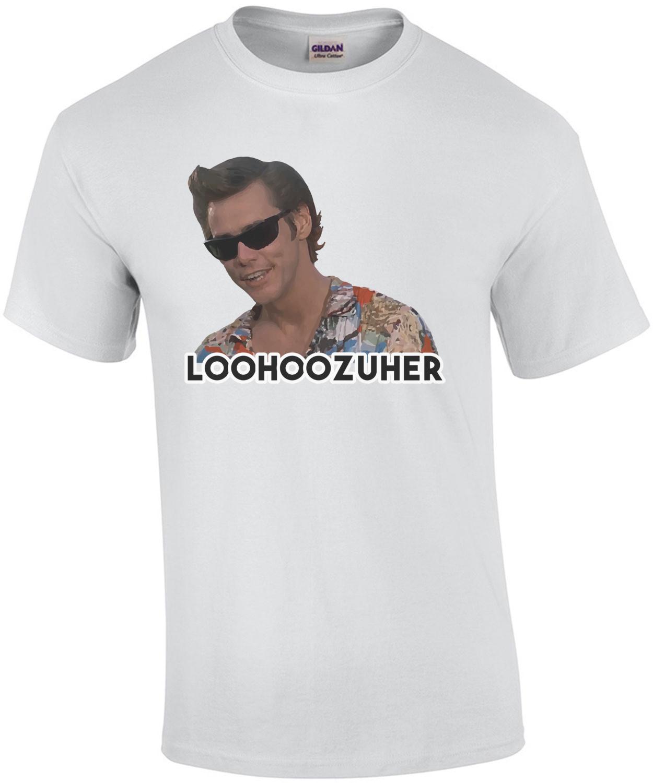 Loohoozuher - Jim Carrey - Ace Ventura