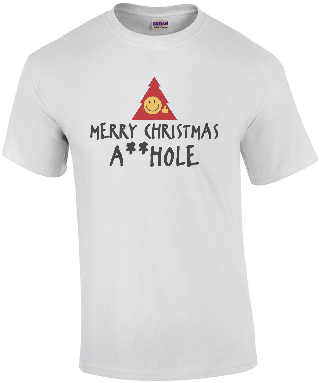 MERRY CHRISTMAS A**HOLE