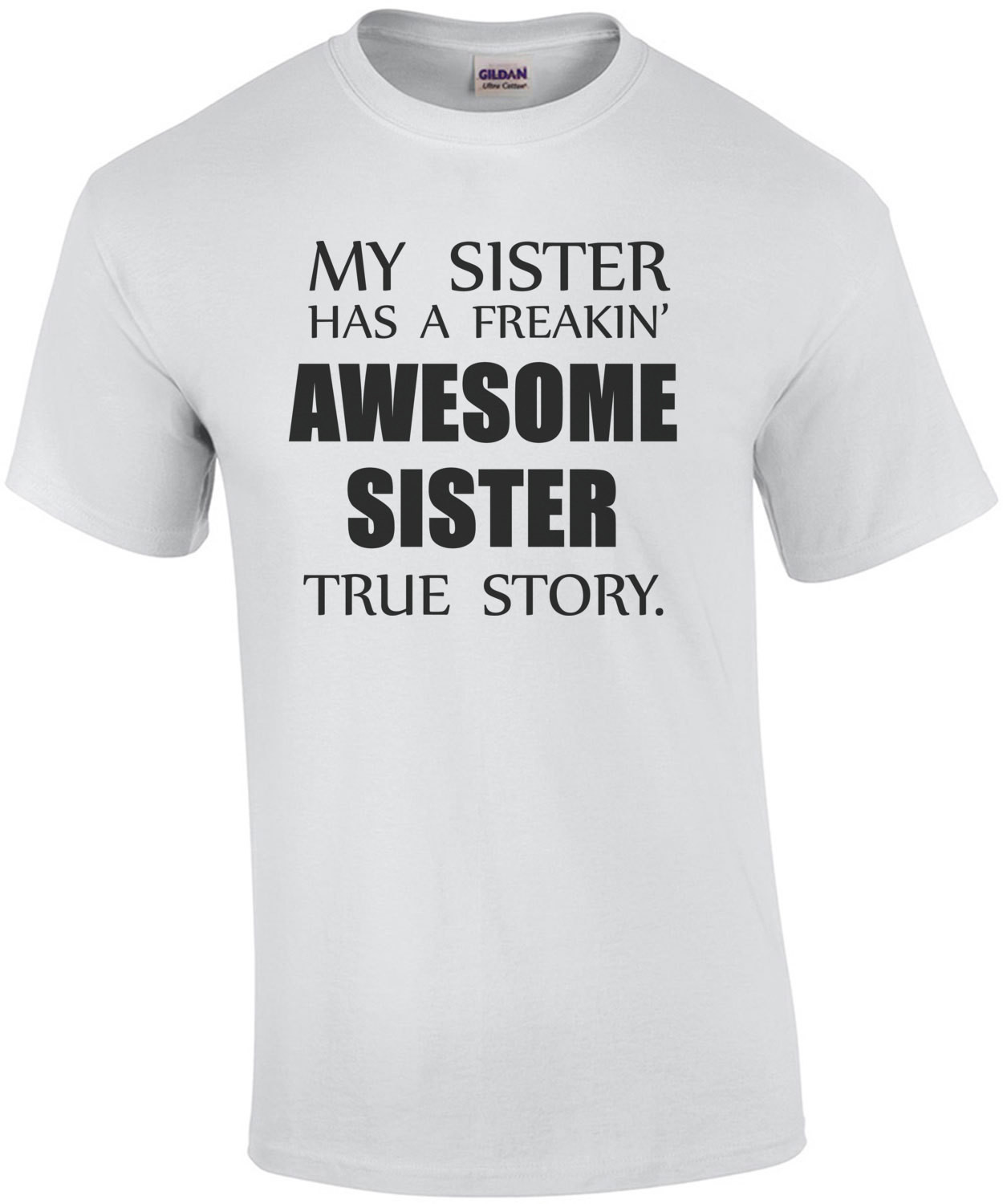 My sister has a freakin' awesome sister true story