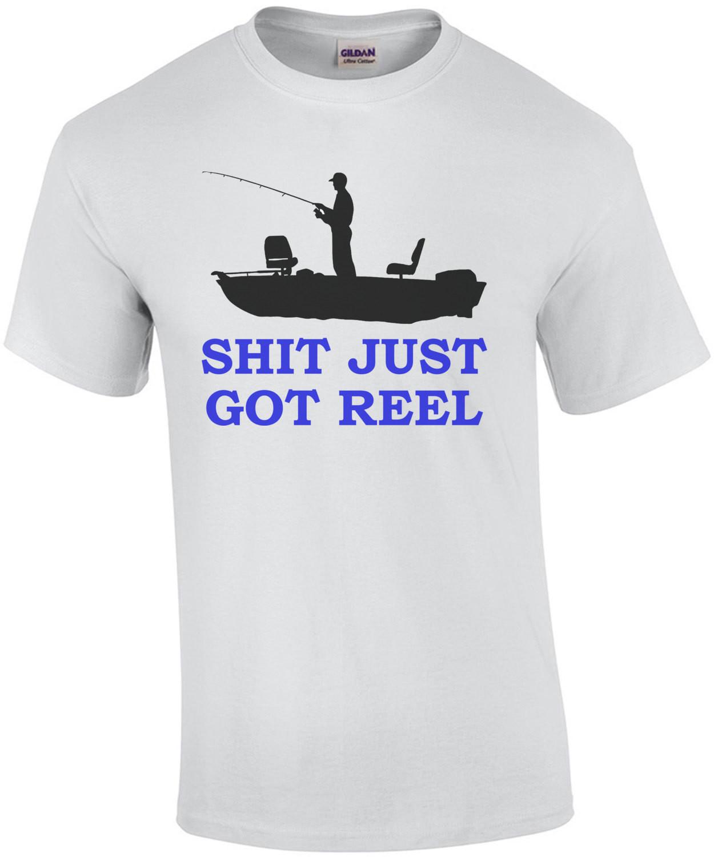 Shit Just Got Reel Fishing