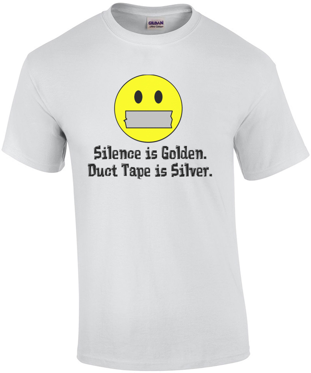 Silence Is Golden Duct Tape Is Silver