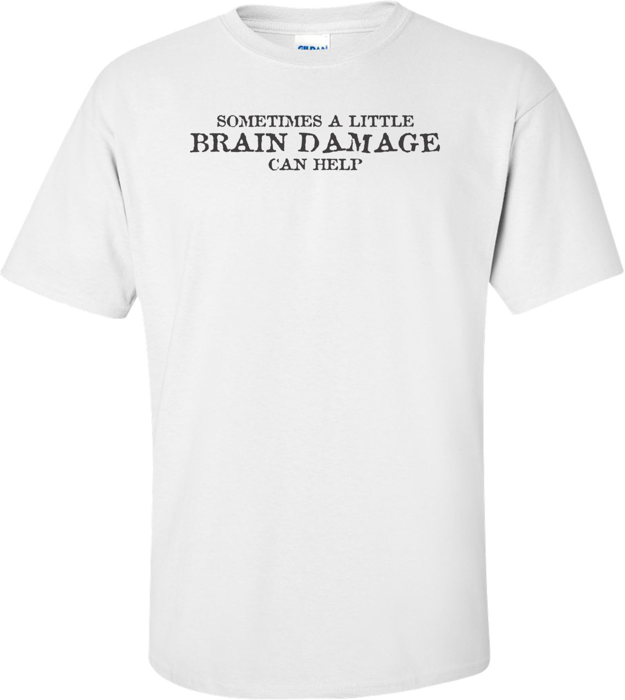Sometimes A Little Brain Damage Can Help
