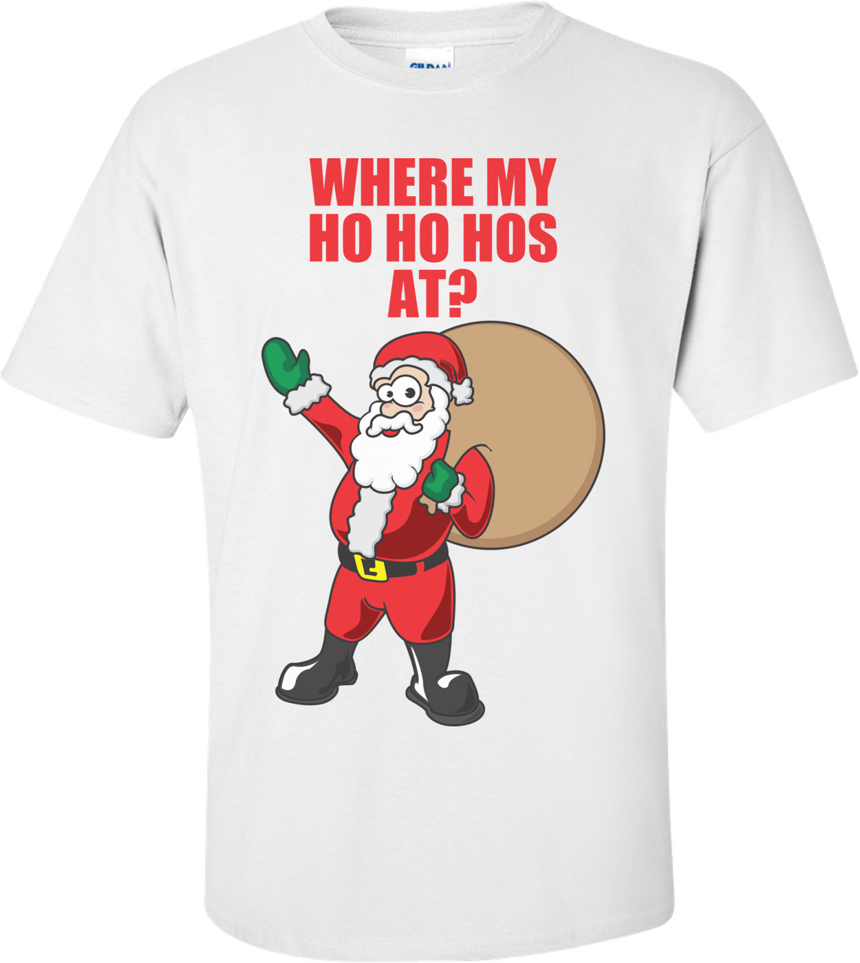 Where My Ho Ho Hos At? Christmas