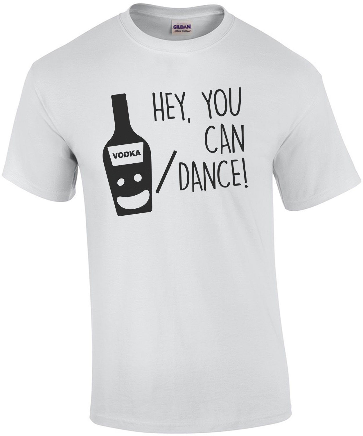 You're a great dancer - Vodka -