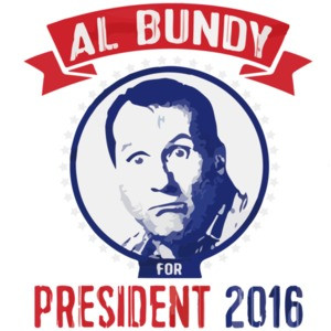 Al Bundy for President 2016 - Funny Election