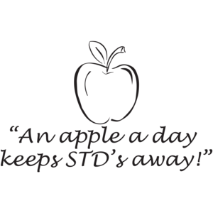 """An Apple A Day Keeps STD's Away!"""