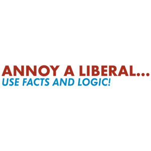 Annoy A Liberal Use Facts And Logic Anti Obama