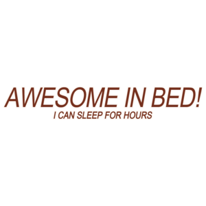 Awesome In Bed!