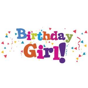 Birthday Girl - Happy Birthday