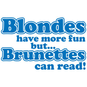 Blondes Have More Fun But Brunettes Can Read