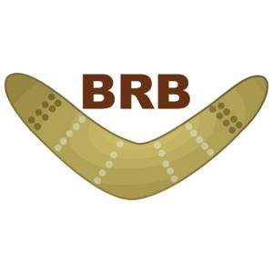 Brb Boomerang Funny