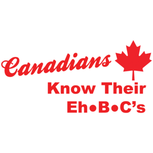 Canadians Know Their Eh B C's