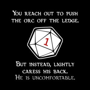 D20 Orc Pushed Critical Fail Dungeons and Dragons
