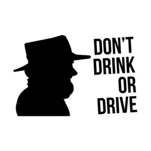 Don't Drink OR Drive Amish