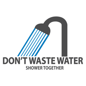 Don't Waste Water - Shower Together!