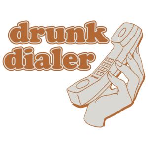 Drunk Dialer
