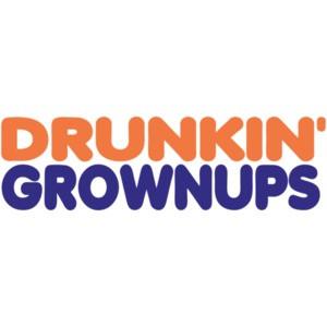 Drunkin' Grownups