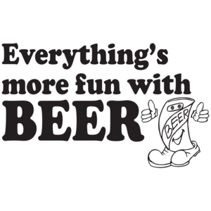 Everything's More Fun With Beer