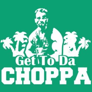 Get to da choppa - Arnold Schwarzenegger - predator