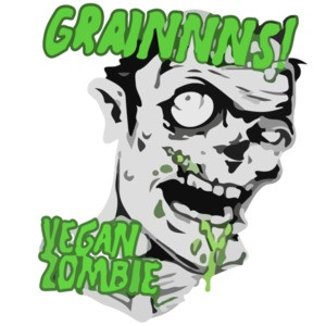 Grainnns! Vegan Zombie - Vegetarian zombie, Funny Zombie