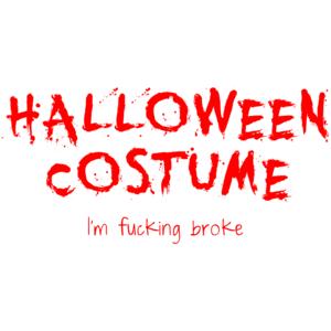 Halloween Costume; I'm Broke
