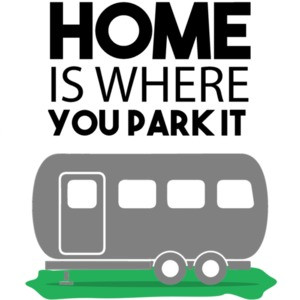 Home is where you park it - RV Camping