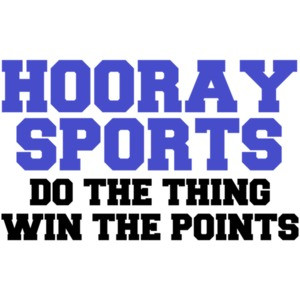 Hooray Sports! Do The Thing Win The Points