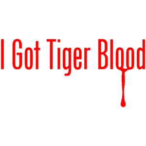I Got Tiger Blood - Charlie Sheen