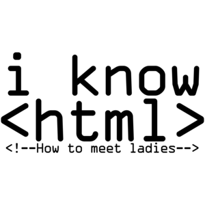 I Know HTML Funny Nerd