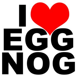 I Love Egg Nog