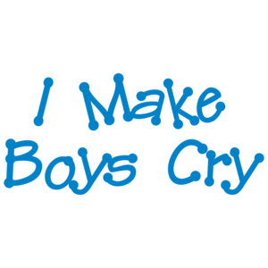 I Make Boys Cry