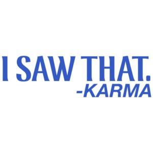 I Saw That -Karma