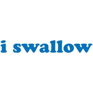 I Swallow