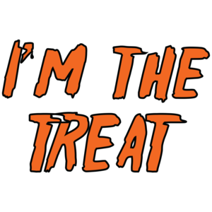 I'm The Treat Halloween