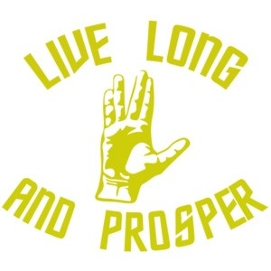 Live Long and Prosper - Star Trek