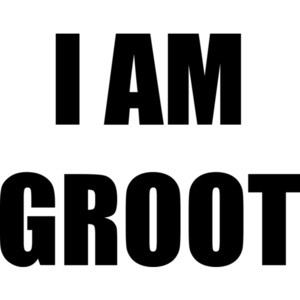 I AM GROOT - Groot Guardians Of The Galaxy