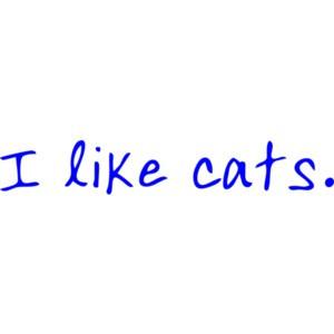 I like cats. Funny