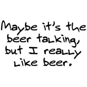 Maybe Its The Beer Talking, But I Really Like Beer Funny
