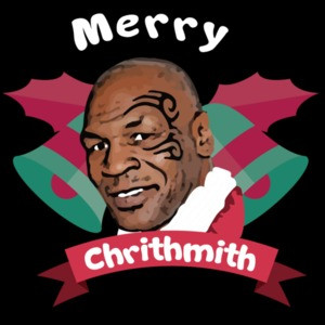 Merry Chrithmith - Mike Tyson Christmas