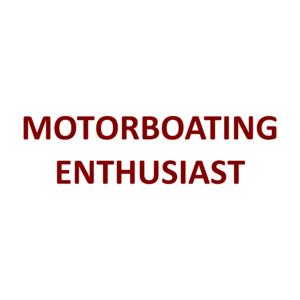 MOTORBOATING ENTHUSIAST