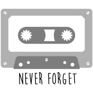 Never Forget - Tape Cassette Tape Deck