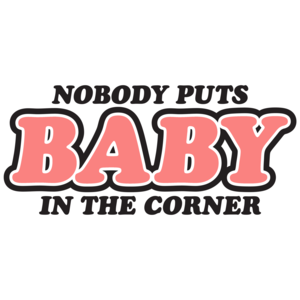 Nobody Puts Baby In The Corner Patrick Swayze Tribute