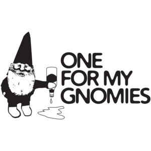One For My Gnomies