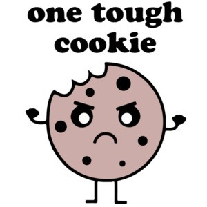One Tough Cookie - Funny